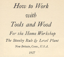 stanley woodworker's manual 1927